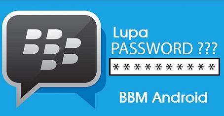 cara mengetahui password bbm orang lain,cara melihat email bbm melalui pin bbm,lupa kata sandi bbm dan pertanyaan,cara membuka bbm yang terkunci