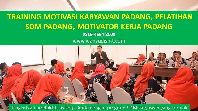 TRAINING MOTIVASI PADANG, MOTIVATOR PADANG, PELATIHAN SDM PADANG, TRAINING KERJA PADANG, TRAINING MOTIVASI KARYAWAN PADANG, TRAINING LEADERSHIP PADANG, PEMBICARA SEMINAR PADANG, TRAINING PUBLIC SPEAKING PADANG, TRAINING SALES PADANG, TRAINING FOR TRAINER PADANG, SEMINAR MOTIVASI PADANG, MOTIVATOR UNTUK KARYAWAN PADANG,     INHOUSE TRAINING PADANG, MOTIVATOR PERUSAHAAN PADANG,  TRAINING SERVICE EXCELLENCE PADANG, PELATIHAN SERVICE EXCELLECE PADANG,  CAPACITY BUILDING PADANG,  TEAM BUILDING PADANG, PELATIHAN TEAM BUILDING PADANG PELATIHAN CHARACTER BUILDING PADANG  TRAINING SDM PADANG, TRAINING HRD PADANG,     KOMUNIKASI EFEKTIF PADANG, PELATIHAN KOMUNIKASI EFEKTIF, TRAINING KOMUNIKASI EFEKTIF, PEMBICARA SEMINAR MOTIVASI PADANG, PELATIHAN NEGOTIATION SKILL PADANG, PRESENTASI BISNIS PADANG,  TRAINING PRESENTASI PADANG,  TRAINING MOTIVASI GURU PADANG,  TRAINING MOTIVASI MAHASISWA PADANG,  TRAINING MOTIVASI SISWA PELAJAR PADANG, GATHERING PERUSAHAAN PADANG,  SPIRITUAL MOTIVATION TRAINING  PADANG, MOTIVATOR PENDIDIKAN PADANG