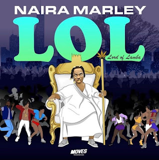 "NAIRA MARLEY HAS UNVEILED THE ARTWORK AND TRACKLIST TO HIS HIGHLY ANTICIPATED EP TAGGED ""LOL"""