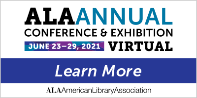 ALA 2021 Annual Conference Learn More