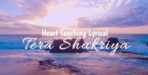 Tera Shukriya Dil Se | New Hindi Christian Song Lyrics 2020 - Jesus Song Hindi