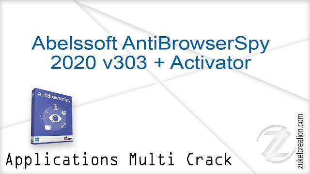 Abelssoft AntiBrowserSpy 2020 v303 + Activator