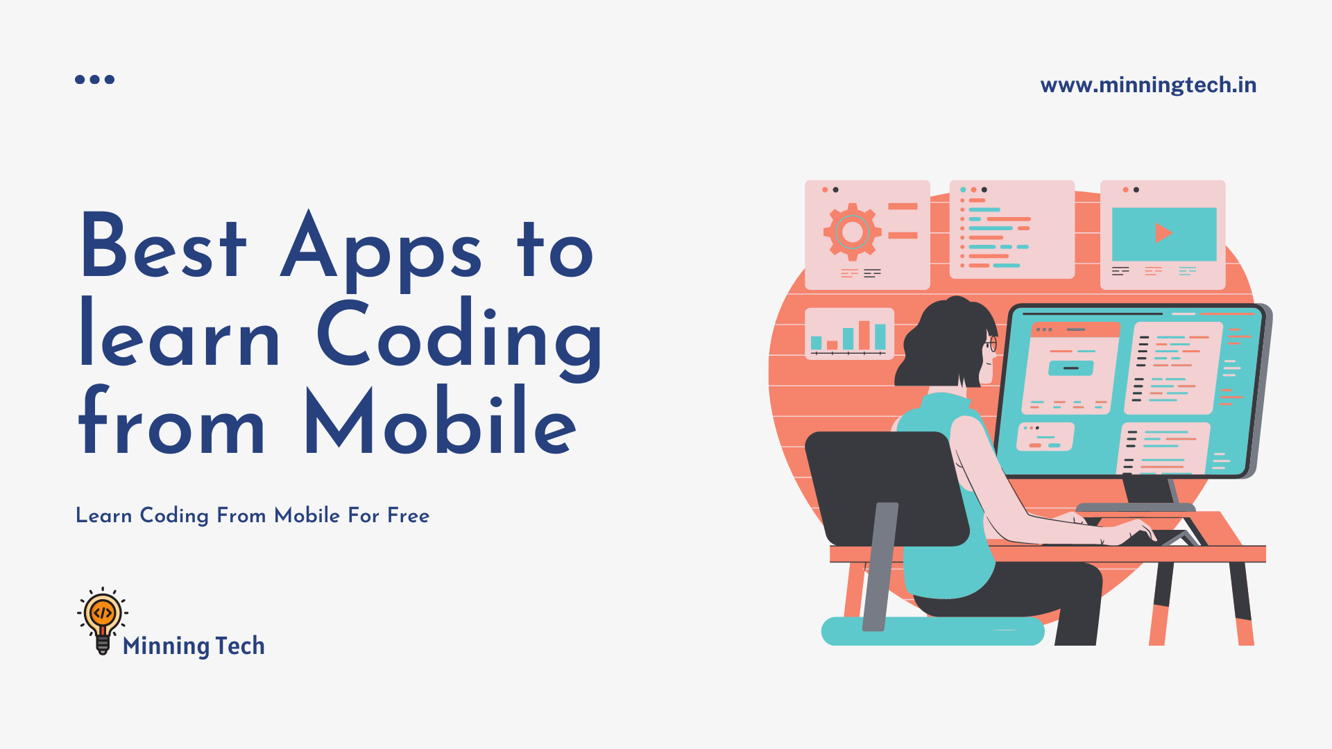 Best Apps to learn Coding from Mobile | Minning Tech
