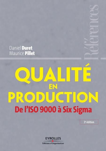 Téléchrager Livre Qualité en production De l'ISO 9000 à Six Sigma