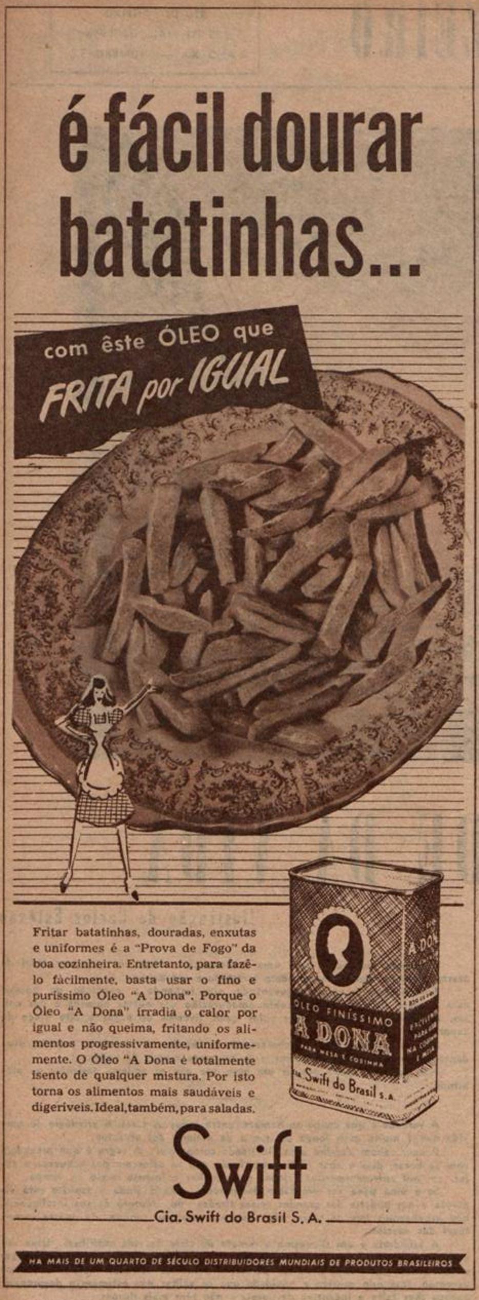 Anúncio de 1948 apresentava os benefícios do Óleo A Dona