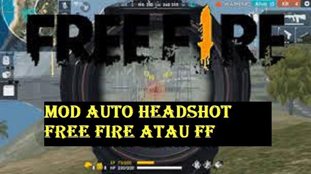 Mod Auto Headshot Free Fire