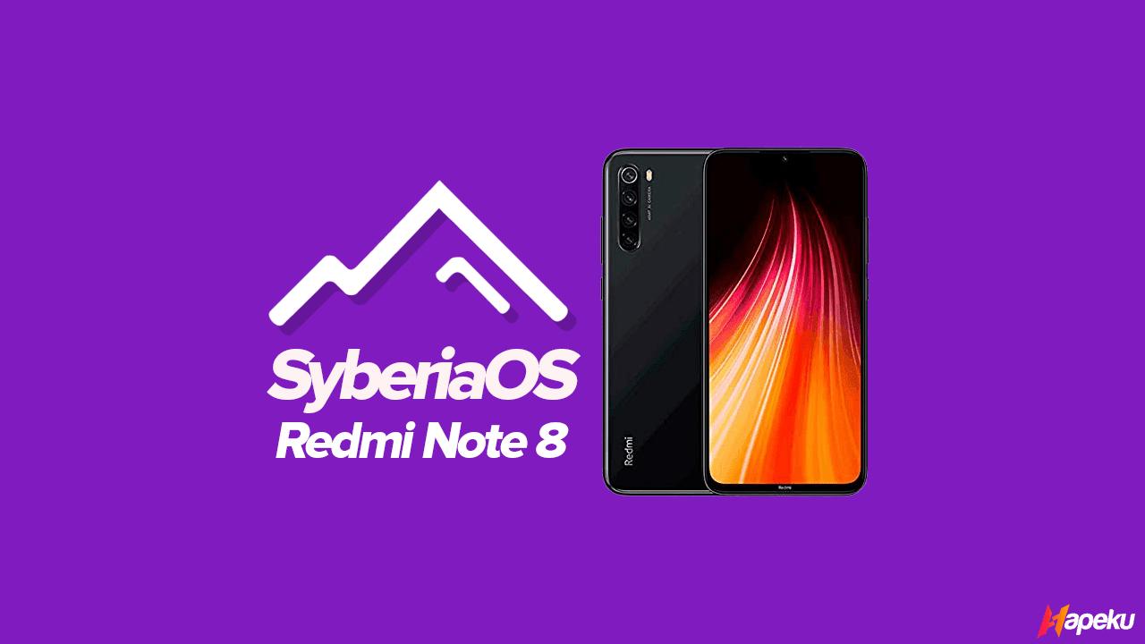 ROM Syberia OS Xiaomi Redmi Note 8 ( GINKGO )