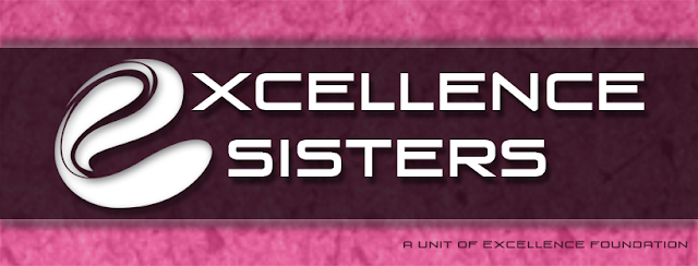 Excellence Sisters - Sisters of Excellence