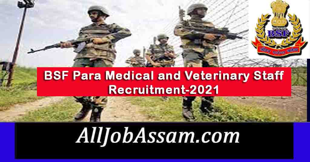 BSF Para Medical and Veterinary Staff Recruitment 2021