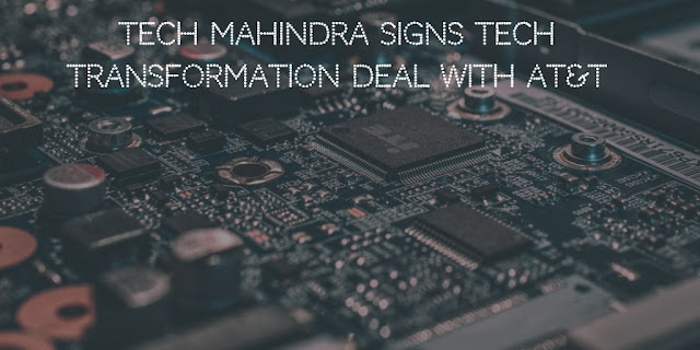 Tech Mahindra to help AT&T with Digital Transformation