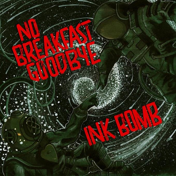 Ink Bomb and No Breakfast Goodbye stream new split
