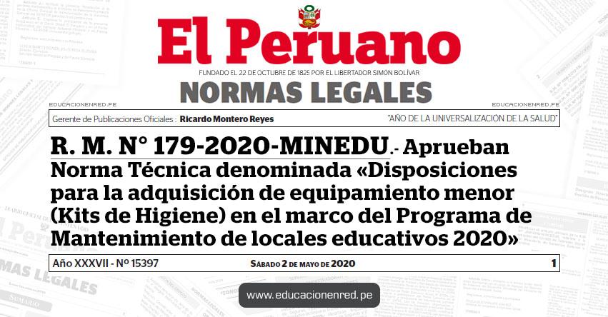 R. M. N° 179-2020-MINEDU.- Aprueban Norma Técnica denominada «Disposiciones para la adquisición de equipamiento menor (Kits de Higiene) en el marco del Programa de Mantenimiento de locales educativos 2020»