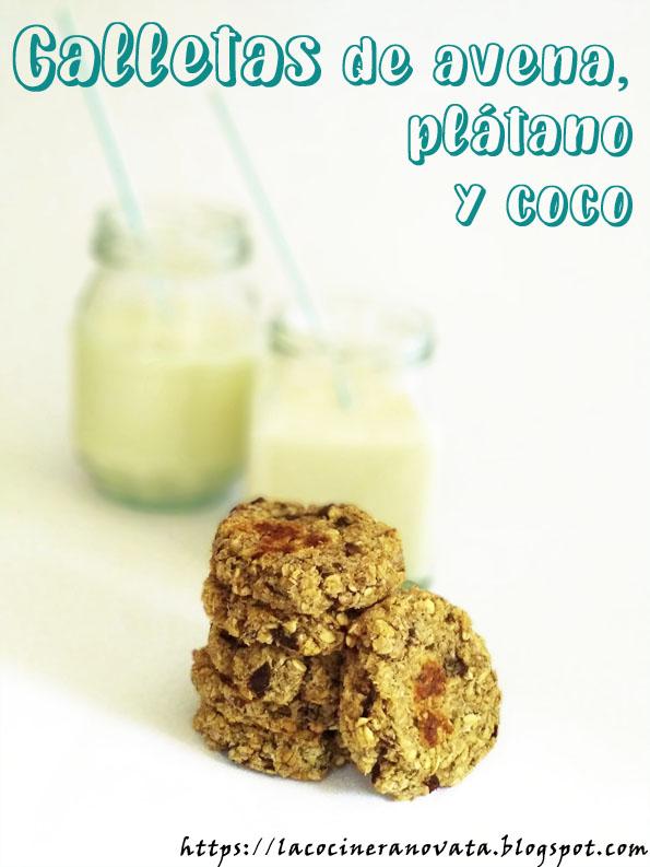 La Cocinera Novata Galletas de avena platano y coco dulce receta cocina plato gastronomia vegana vegetariana baja en calorias light aprovechamiento