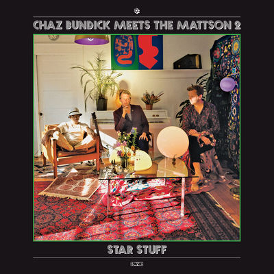 Chaz Bundick Meets The Mattson 2 - Star Stuff - Album Download, Itunes Cover, Official Cover, Album CD Cover Art, Tracklist