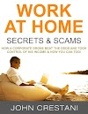 Work-At-Home Secrets & Internet Jetset - John Crestani
