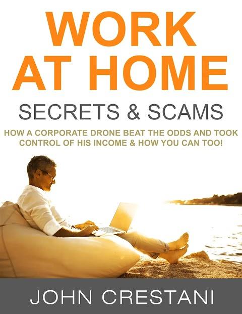 Work-At-Home Secrets & Internet Jetset - John Crestani