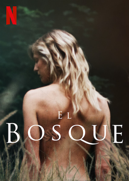 El bosque (2017) Temporada 1 NF WEB-DL 1080p Latino