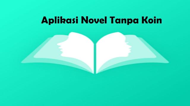 Aplikasi Novel Tanpa Koin