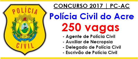 Apostila Concurso Polícia do Civil do Acre - PCAC 2017