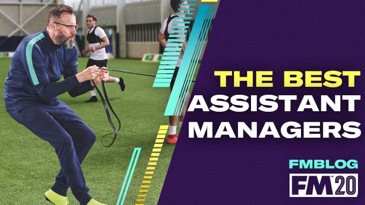 The Best Assistant Managers in Football Manager 2020