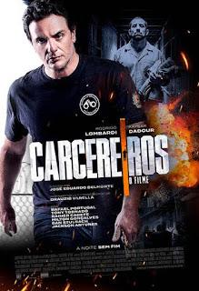 Primeiro Poster e Trailer de Carcereiros - O Filme