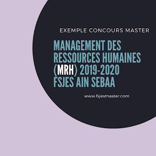 Exemple Concours Master Management des Ressources Humaines (MRH) 2019-2020 - Fsjes Ain Sebaa