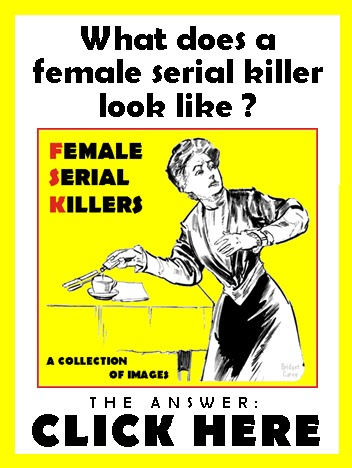 http://female-serial-killers-index.blogspot.com/2015/08/female-serial-killers-image-collection.html