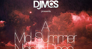 A Mid Summer Night´s Disco von DJ M.O.S | NY ( Stream und Download )