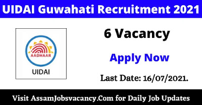 UIDAI Guwahati Recruitment 2021