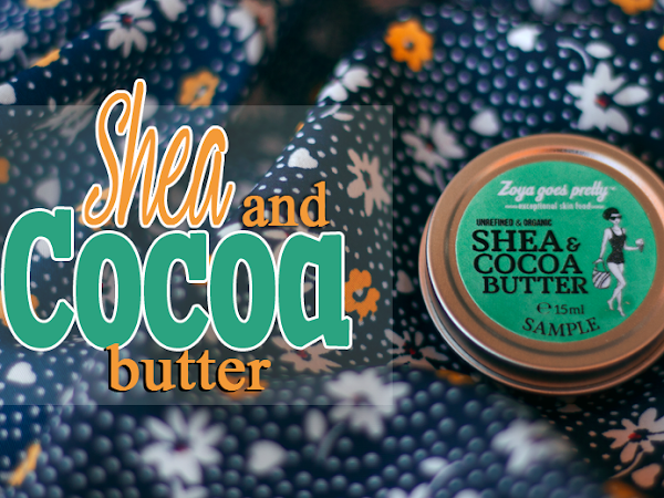 REVIEW: Zoya goes pretty - Shea & Cocoa Butter