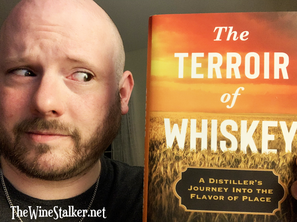 """Book Review: """"The Terroir of Whiskey"""" by Rob Arnold"""