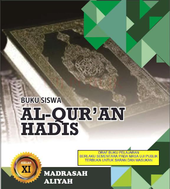 Buku Al Qur'an Hadis Untuk Siswa Kelas XI Madrasah Aliyah