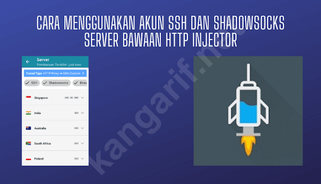 cara menggunakan akun ssh dan shadowsocks server bawaan http injector