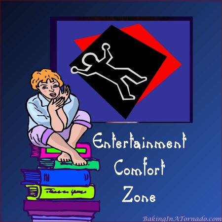 Entertainment Comfort Zone   graphic designed by, featured on, and property of www.BakingInATornado.com   #MyGraphics