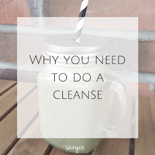 why you need to do a cleanse