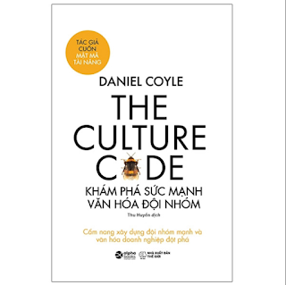The Culture Code - Khám Phá Sức Mạnh Văn Hóa Đội Nhóm ebook PDF-EPUB-AWZ3-PRC-MOBI