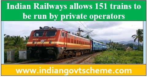 Indian Railways allows 151 trains