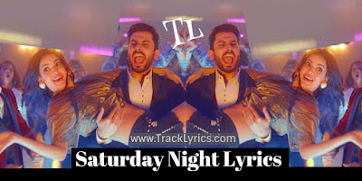 saturday-night-lyrics