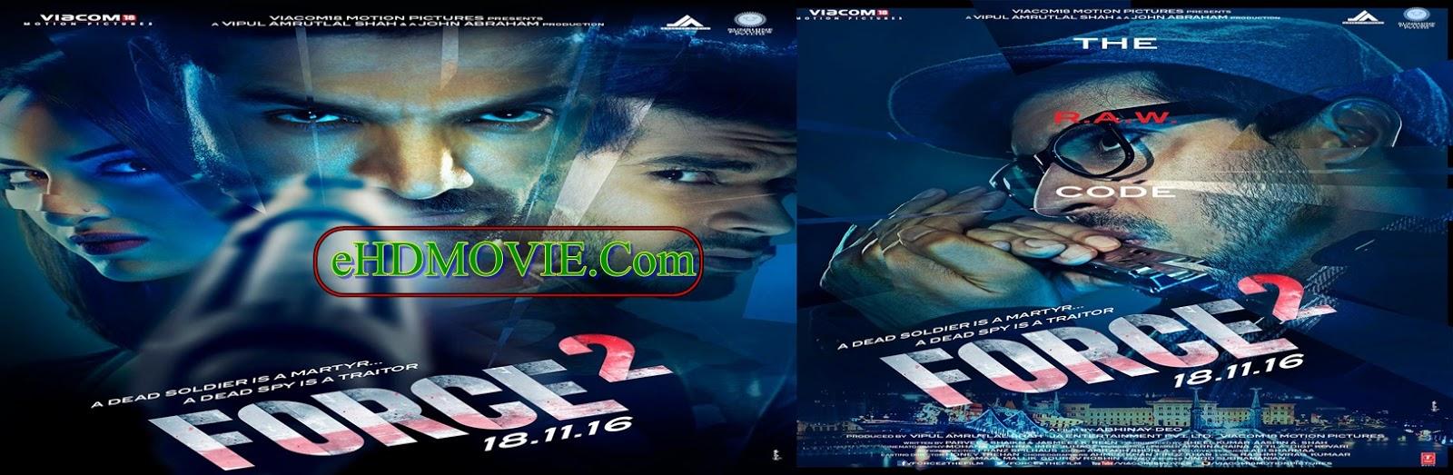 Force 2 2016 Full Movie Hindi 720p – HEVC – 480p ORG BRRip 400MB – 700MB – 1.1GB ESubs Free Download