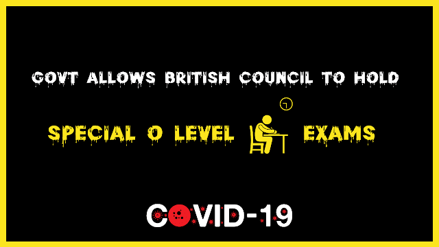 The British Council is allowed by the government to hold special O Level exams.