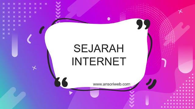 Sejarah Perkembangan Internet di Indonesia dan Dunia
