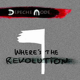 "Depeche mode single ""where's the revolution""- a powerful and timely track, listen now!"