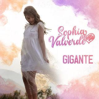 MP3 download Sophia Valverde - Gigante - EP iTunes plus aac m4a mp3
