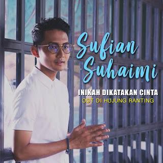 Sufian Suhaimi - Inikah Dikatakan Cinta MP3
