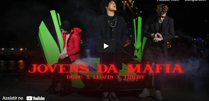 Dudu X Leozin - Jovens Da Máfia (Rap) [Download]