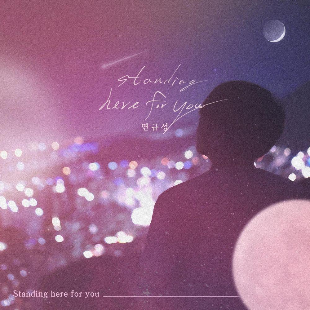 Yeon Kyoo Seong – Standing here for you – Single