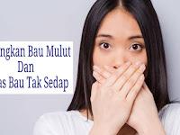 7 Cara Menghilangkan Bau Mulut Penyebab Nafas Bau Tak Sedap