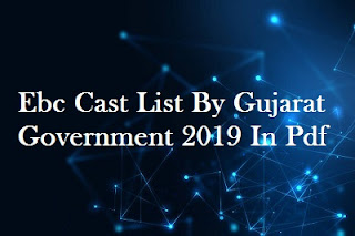 Ebc Cast List By Gujarat Government 2019 In Pdf