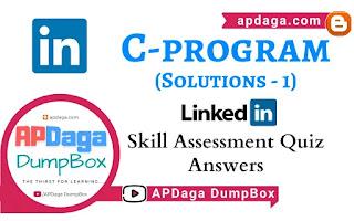 LinkedIn: C (Programming) | Skill Assessment Quiz Solutions-1 | APDaga