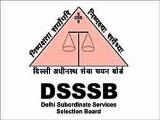 DSSSB Recruitment 2020: Apply Online For 710 PGT & Counselor Posts